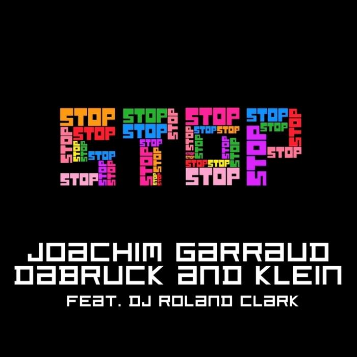 GARRAUD, Joachim/DABRUCK & KLEIN - Stop EP