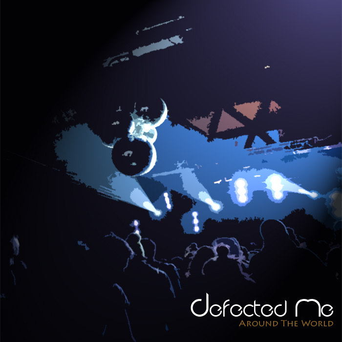 DEFECTED ME - Around The World