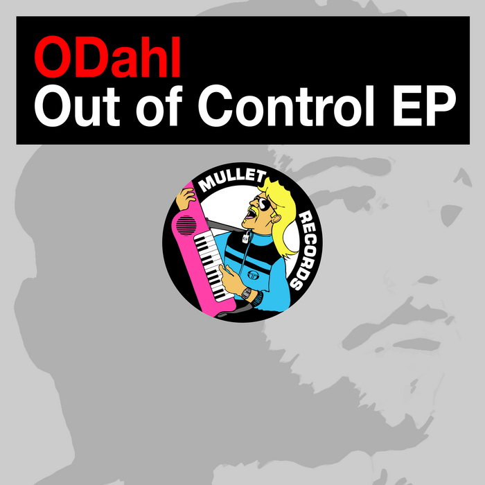 ODAHL - Out Of Control EP