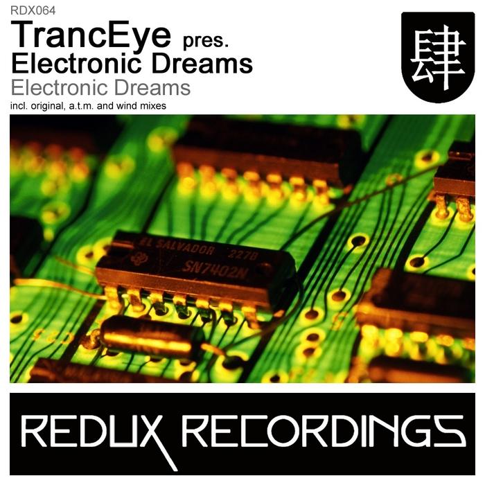 TRANCEYE presents ELECTRONIC DREAMS - Electronic Dreams