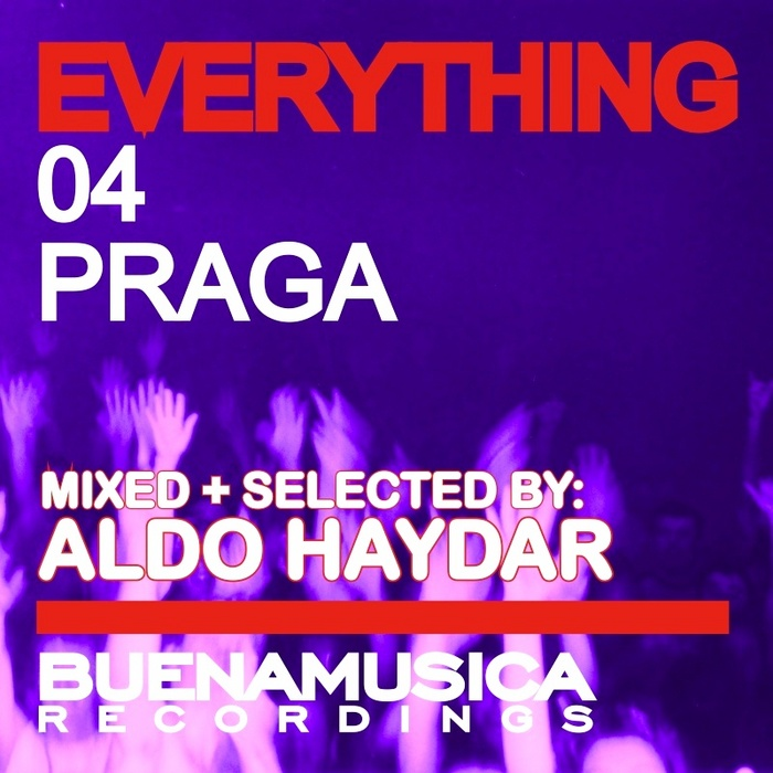 VARIOUS - Everything 04 Praga (unmixed)