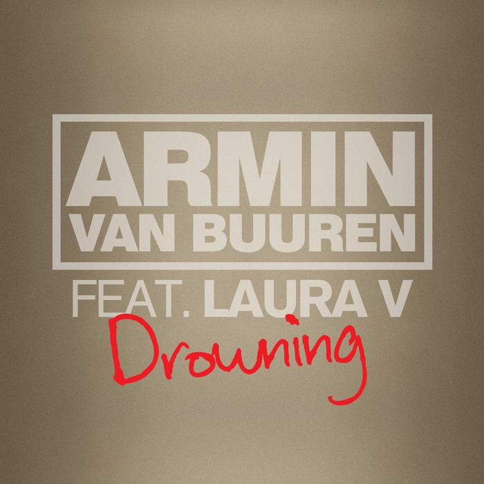 ARMIN VAN BUUREN feat LAURA v - Drowning