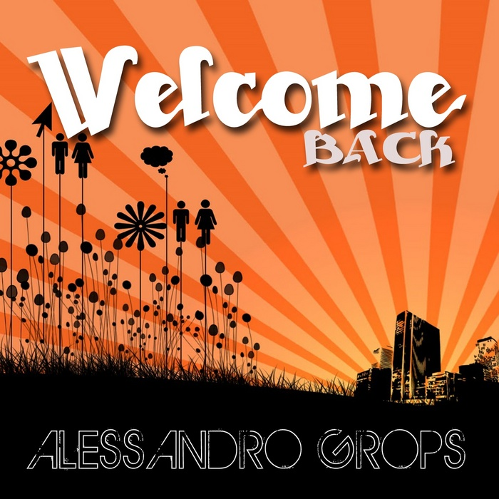 GROPS, Alessandro - Welcome Back EP