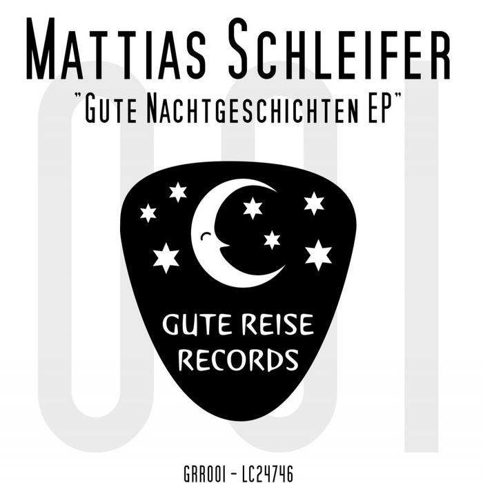 SCHLEIFER, Matthias - Gute Nachtgeschichten EP