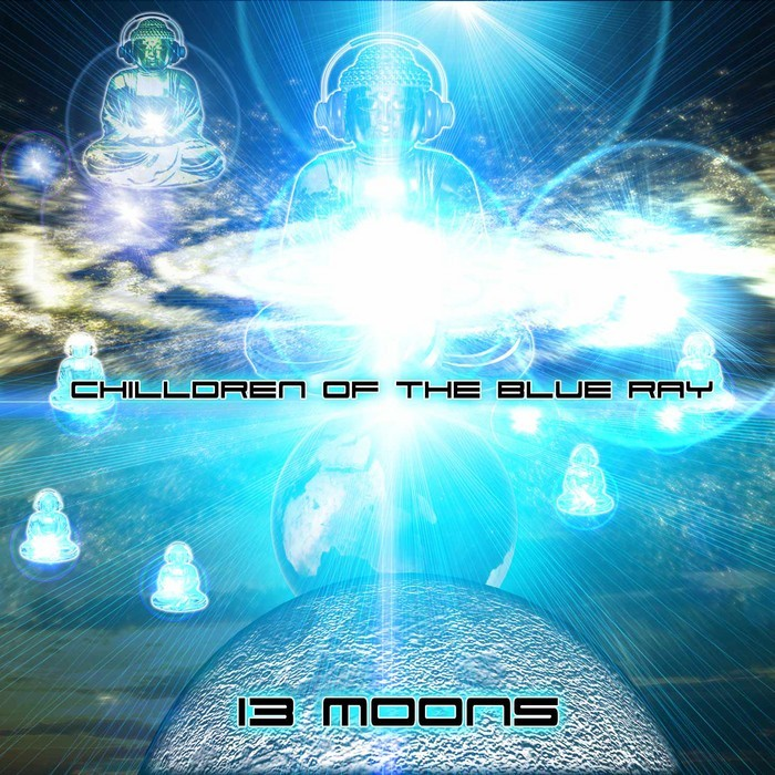 VARIOUS - Chilldren Of The Blue Ray: 130 Moons