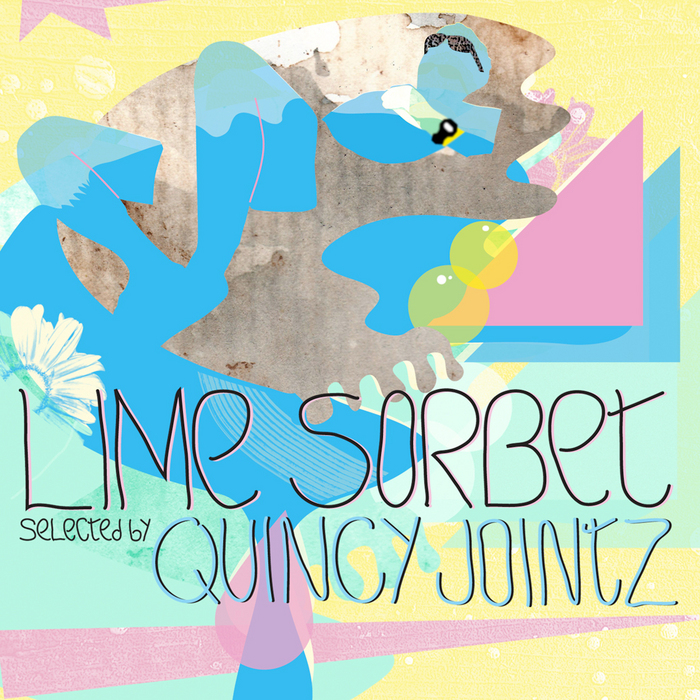 QUINCY JOINTZ/VARIOUS - Quincy Jointz Presents Lime Sorbet (unmixed tracks)
