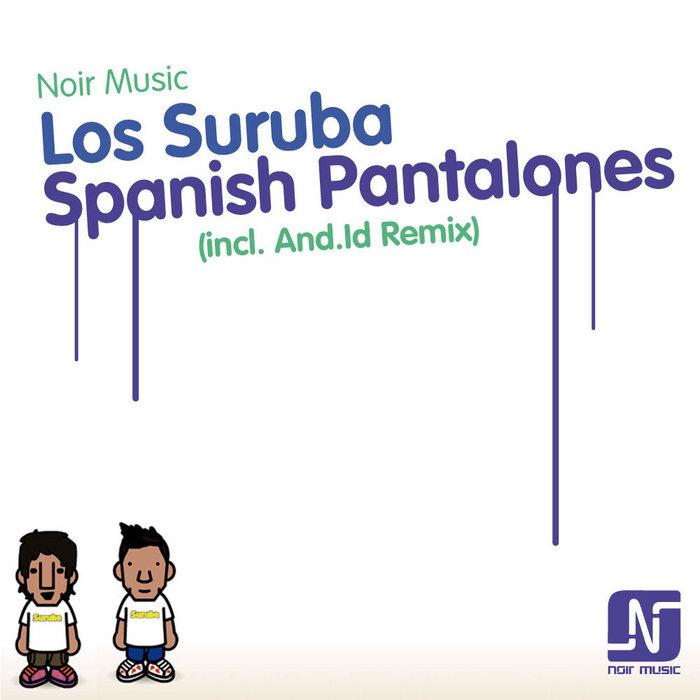 LOS SURUBA - Spanish Pantalones