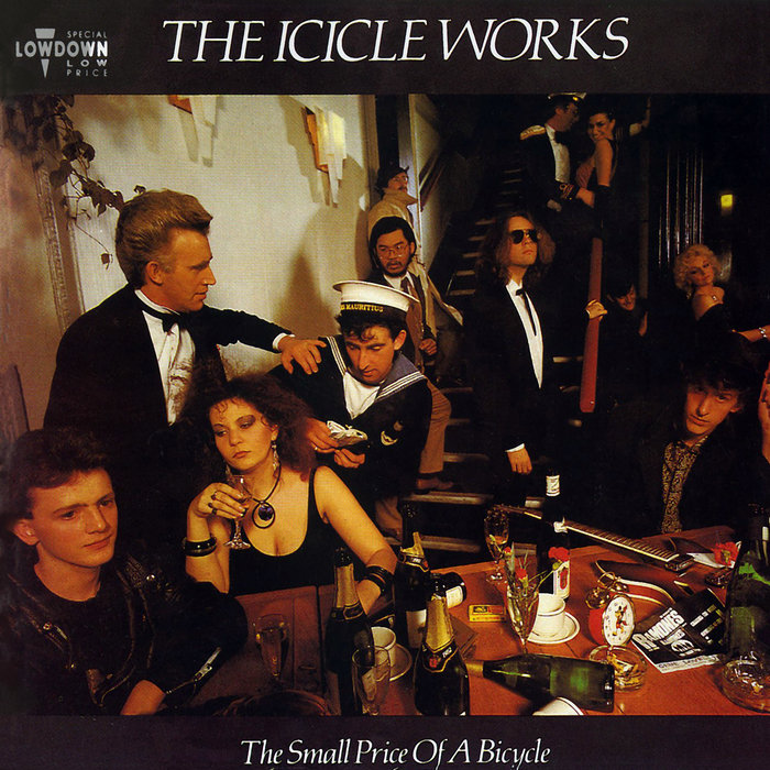 ICICLE WORKS, The - The Small Price Of A Bicycle (Expanded Edition)