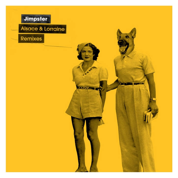 JIMPSTER - Alsace & Lorraine (remixes)