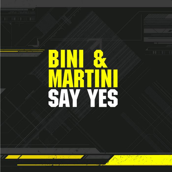 BINI & MARTINI feat SUSU BOBIEN - Say Yes
