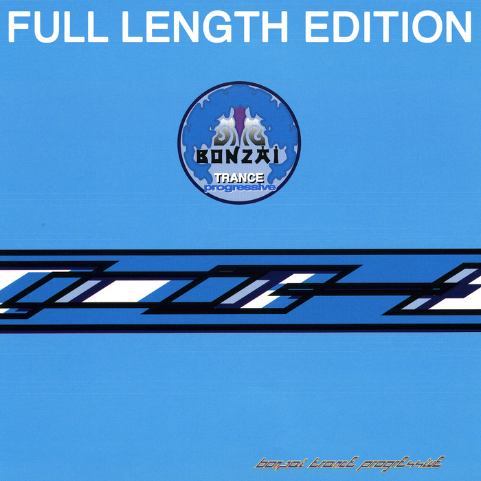 VARIOUS - Bonzai Trance Progressive 2001 (Full Length Edition)