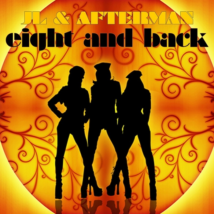 JL & AFTERMAN - Eight And Back