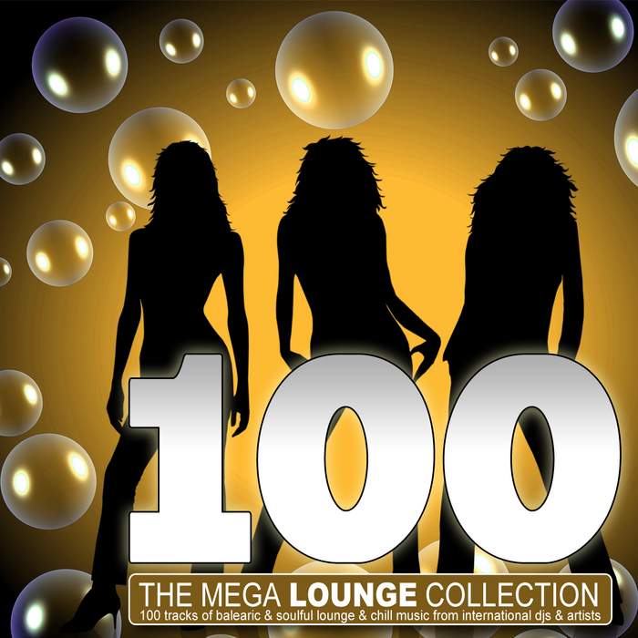VARIOUS - 100 The Mega Lounge Collection