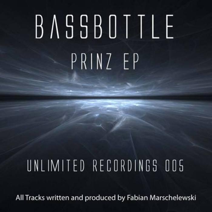 BASSBOTTLE - Prinz EP