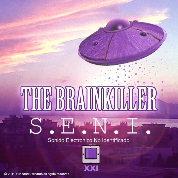 BRAINKILLER, The - SENI
