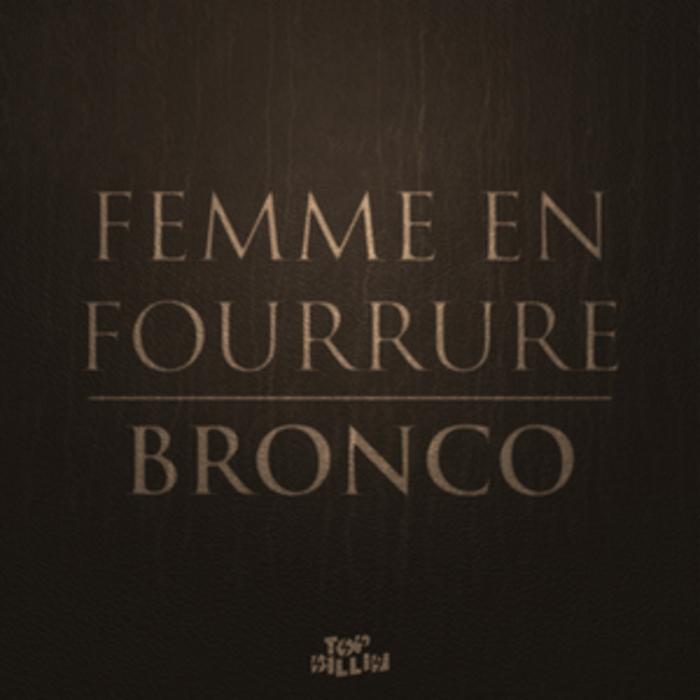 FEMME EN FOURRURE - Bronco