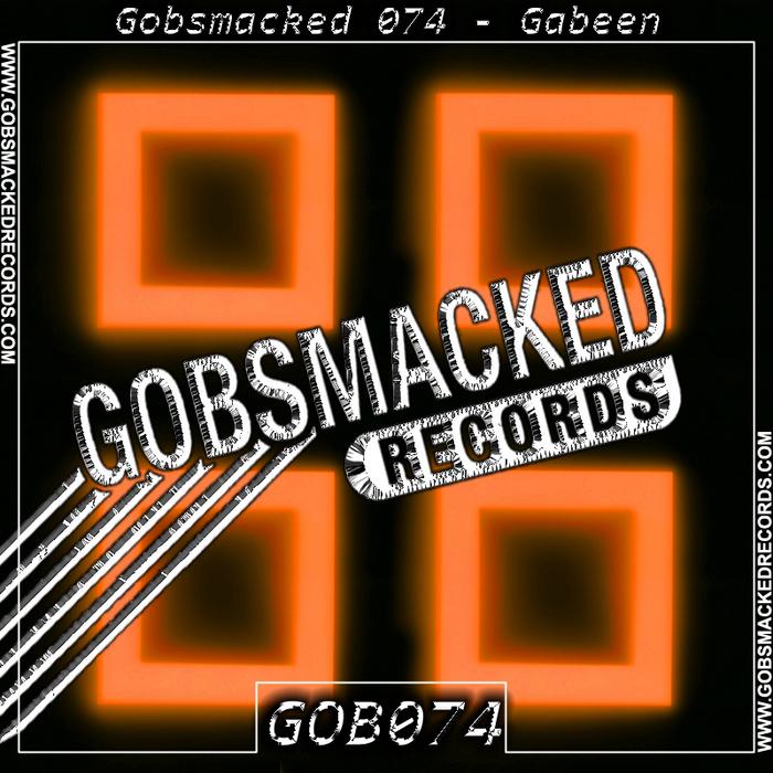 GABEEN - Gobsmacked 074