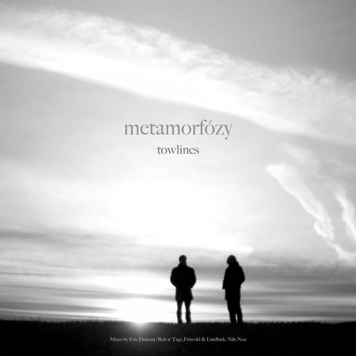 METAMORFOZY - Towlines