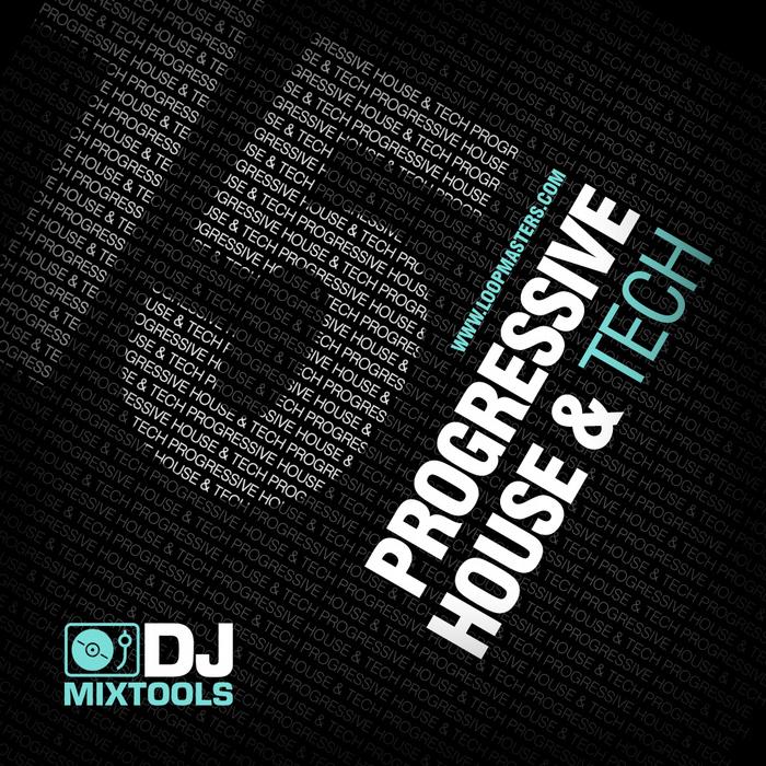 LOOPMASTERS - DJ Mixtools 15: Progressive House & Tech (Sample Pack WAV)