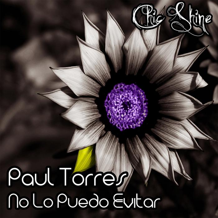 TORRES, Paul - No Lo Puedo Evitar