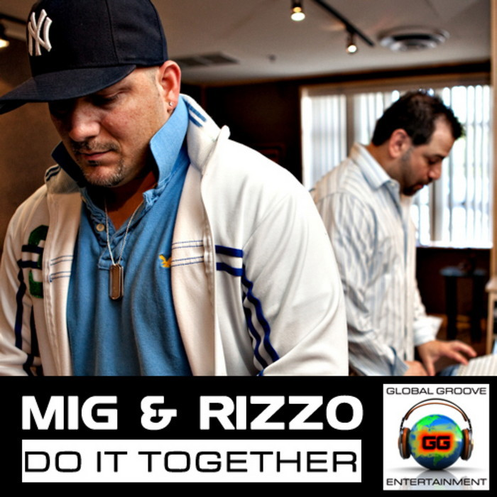 MIG & RIZZO - Do It Together
