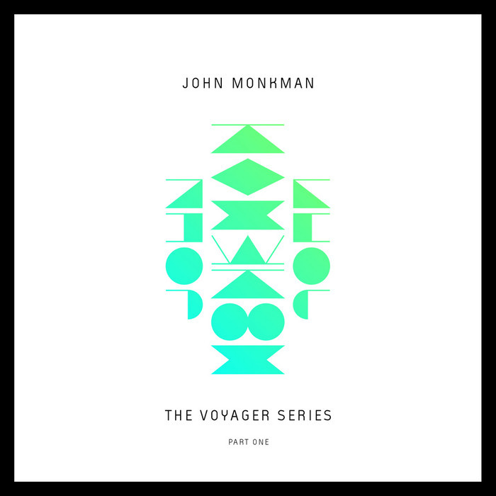 MONKMAN, John - The Voyager Series Part One