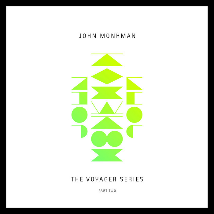 MONKMAN, John - The Voyager SeriesPart Two