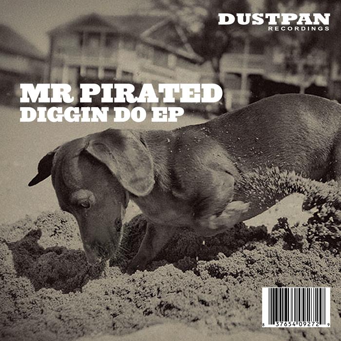 MR PIRATED - Diggin Do EP