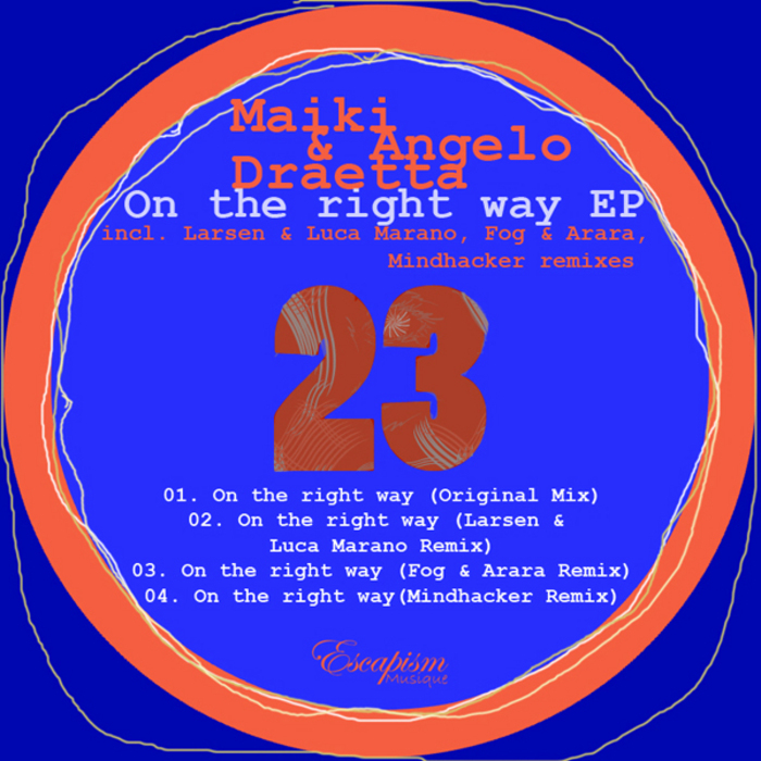 MAIKI & ANGELO DRAETTA - On The Right Way EP