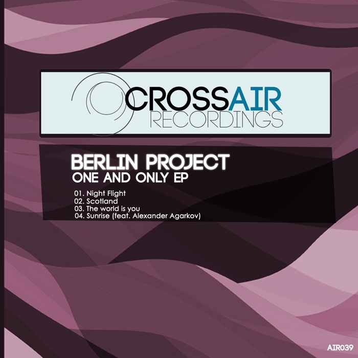 BERLIN PROJECT - One & Only EP