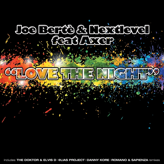 BERTE, Joe & NEXTLEVEL feat AXER - Love The Night