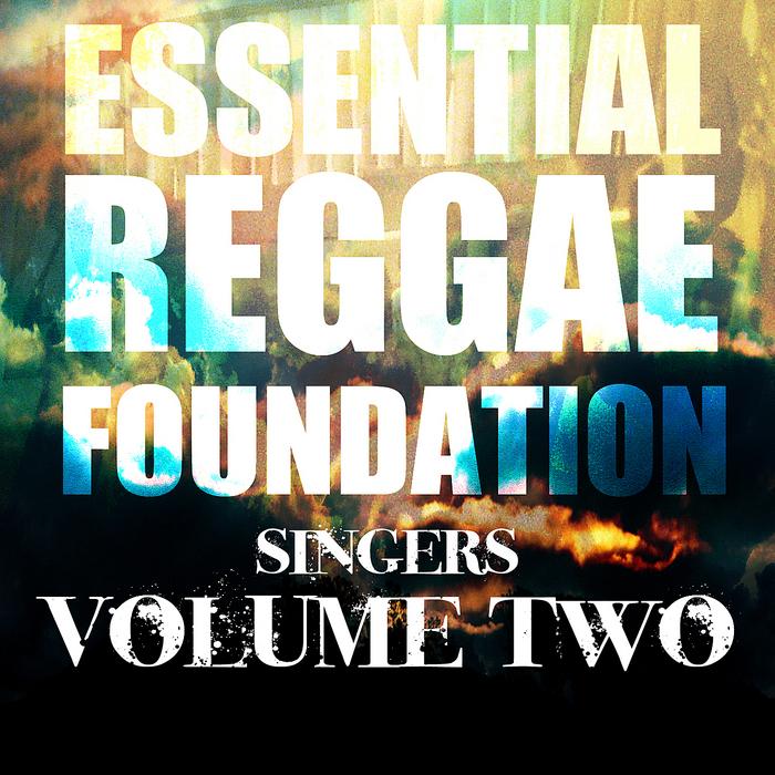 VARIOUS - Essential Reggae Foundation Singers Vol 2