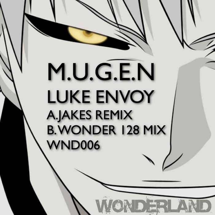 ENVOY, Luke - M U G E N (remixes)