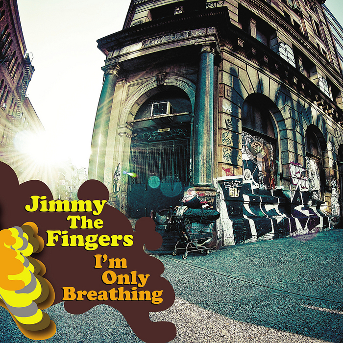 JIMMY THE FINGERS - I'm Only Breathing