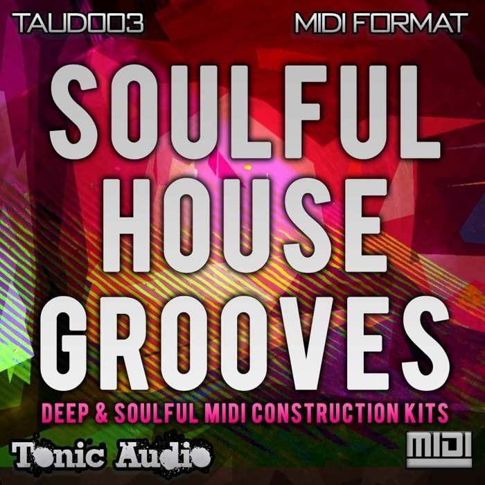 TONIC AUDIO - Soulful House Grooves (Sample Pack)