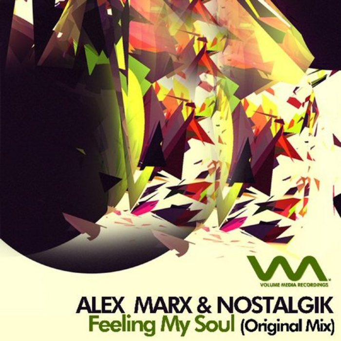 MARX, Alex/NOSTALGIK - Feeling My Soul