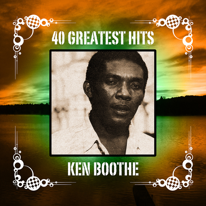 BOOTHE, Ken - 40 Greatest Hits