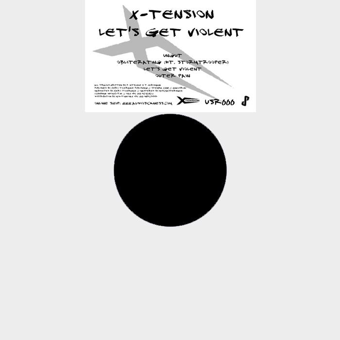 X TENSION - Let's Get Violenct