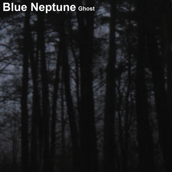 BLUE NEPTUNE - Ghost