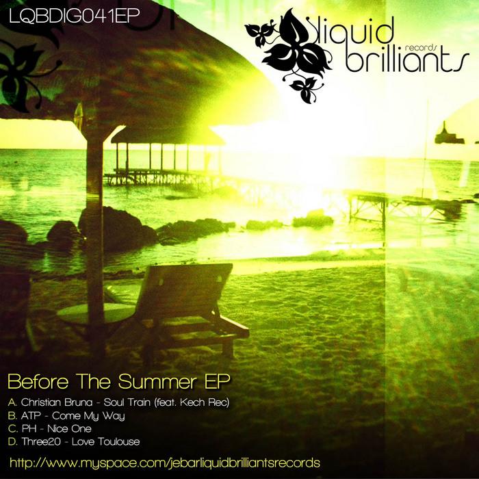 BRUNA, Christian/ATP/PH/THREE20 - Before The Summer EP