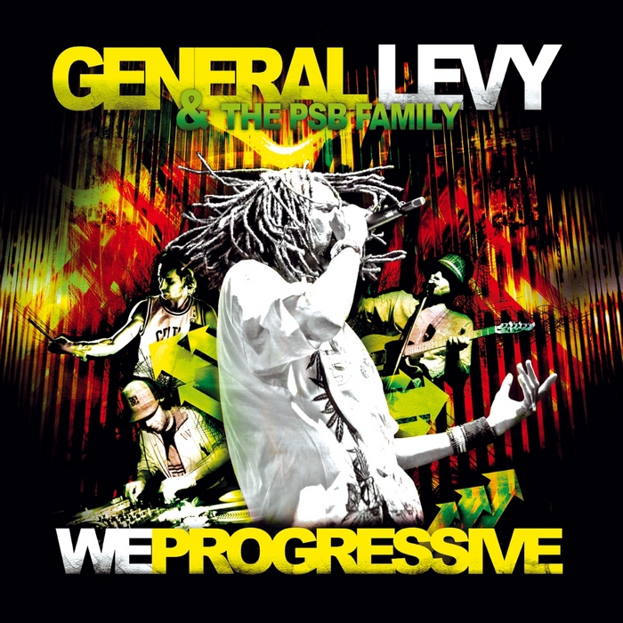 GENERAL LEVY/THE PSB FAMILY - We Progressive