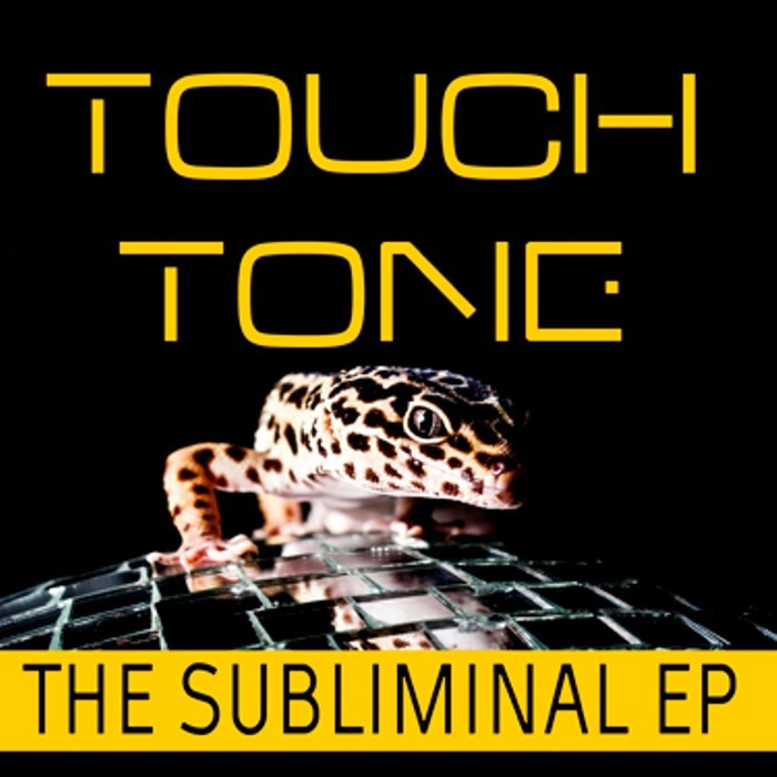TOUCH TONE vs HOPI - The Subliminal EP