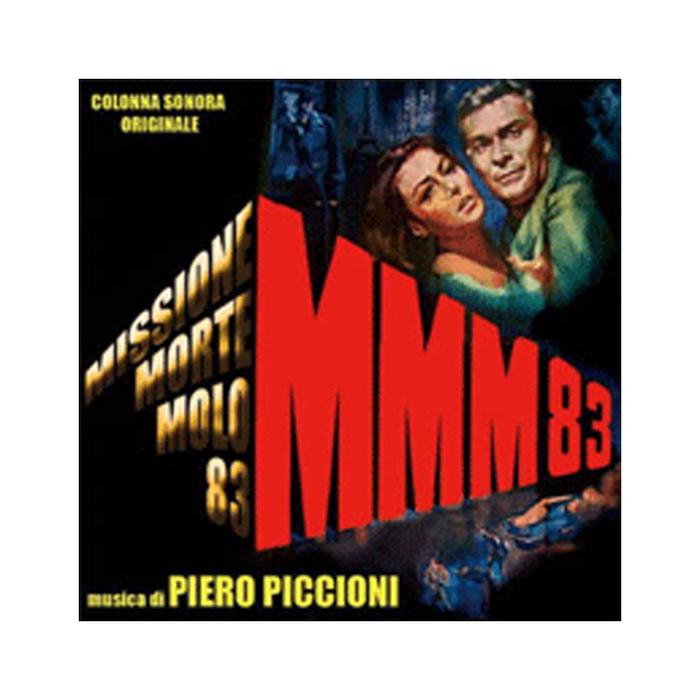 PICCIONI, Piero - Missione Morte Molo 83