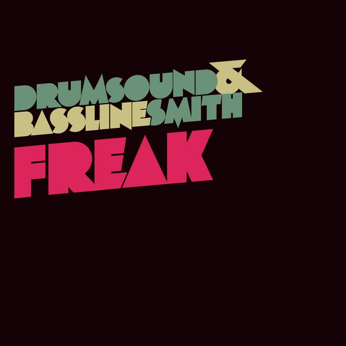 DRUMSOUND & BASSLINE SMITH - Freak