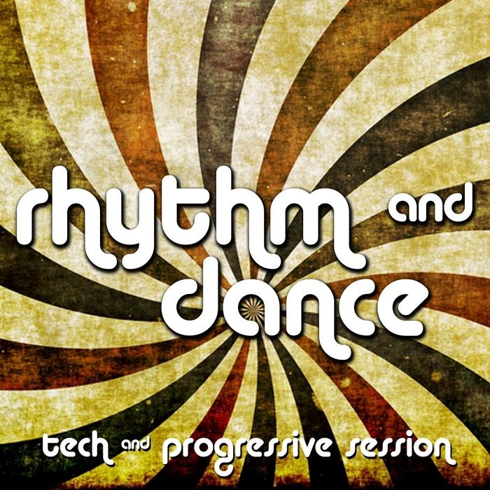 VARIOUS - Rhythm & Dance: Tech & Progressive Session