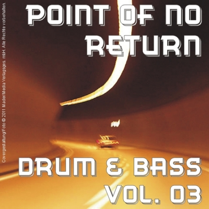 VARIOUS - Point Of No Return: Drum & Bass Vol 03