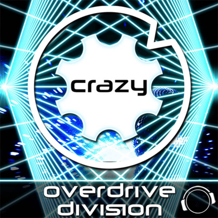 OVERDRIVE DIVISION - Crazy