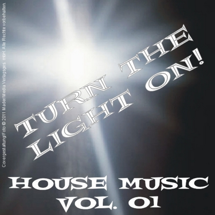 VARIOUS - Turn The Light On! House Music Vol 01
