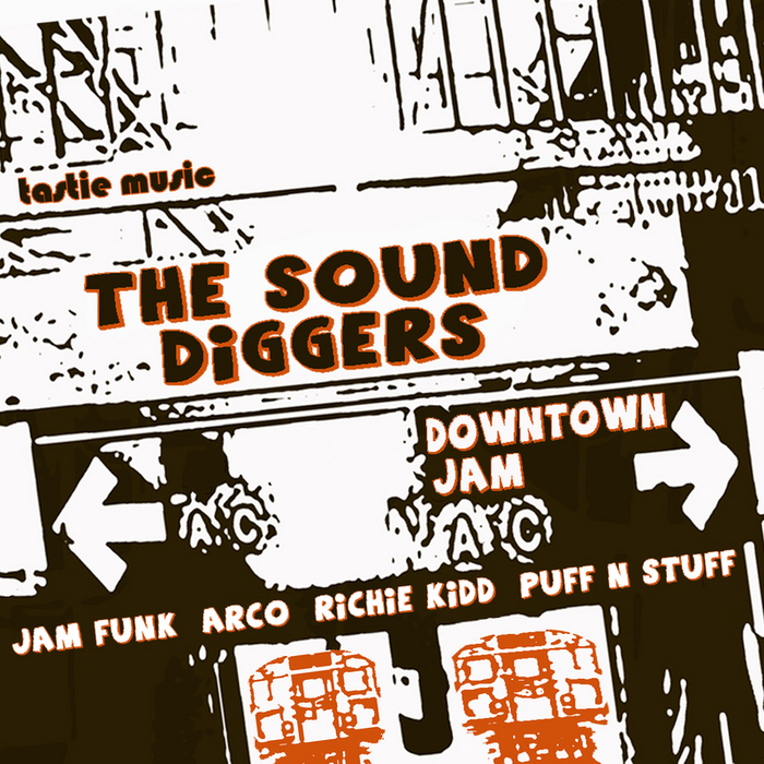 SOUND DIGGERS, The - Downtown Jam