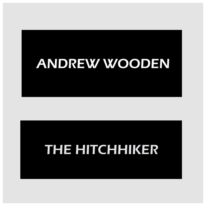 WOODEN, Andrew - The Hitchhiker